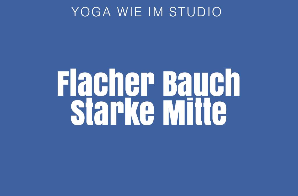Flacher Bauch, starke Mitte