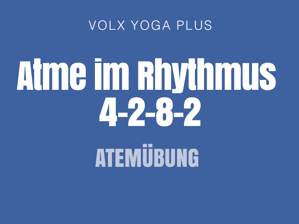 Atme im Rhythmus 4-2-8-2