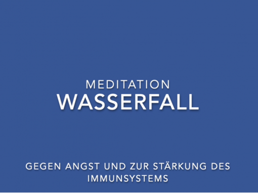 Wasserfall Meditation