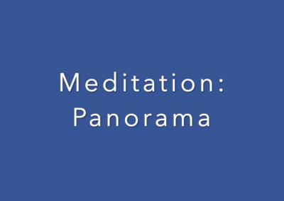 Meditation: Panorama
